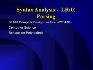 Syntax Analysis -  LR(0) Parsing