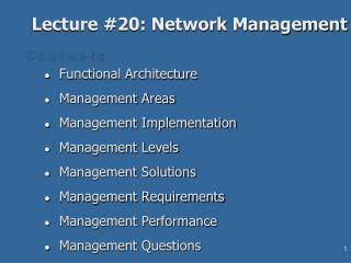 Lecture #20: Network Management