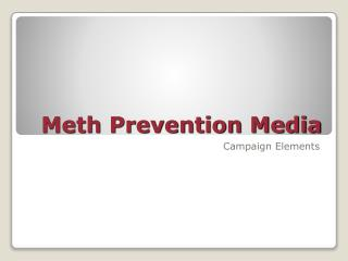 Meth Prevention Media