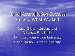 Initial Accreditation Success Stories: What Worked