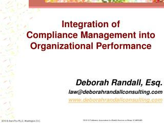 Integration of                 Compliance Management into Organizational Performance