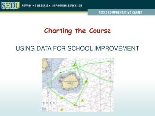 USING DATA FOR SCHOOL IMPROVEMENT