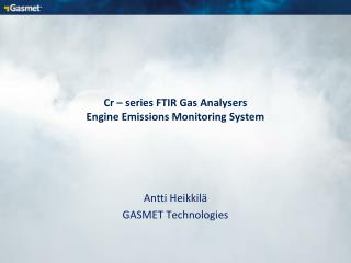 Cr – series FTIR Gas Analysers Engine Emissions Monitoring System