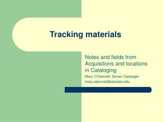 Tracking materials