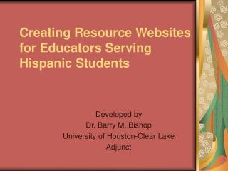 Creating Resource Websites for Educators Serving Hispanic Students