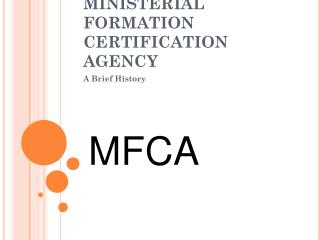 MINISTERIAL FORMATION CERTIFICATION AGENCY