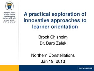 A practical exploration of innovative approaches to learner orientation