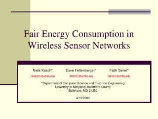 Fair Energy Consumption in Wireless Sensor Networks