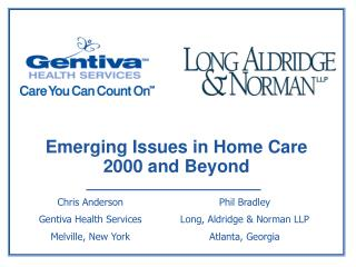Emerging Issues in Home Care 2000 and Beyond
