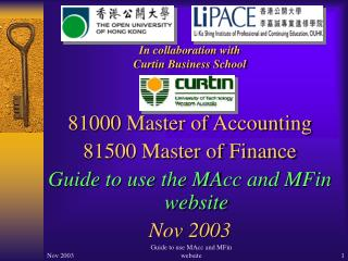 81000  Master of Accounting 81500 Master of Finance Guide to use the MAcc and MFin website