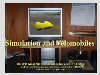 Simulation and Velomobiles