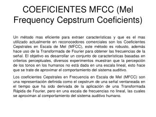 COEFICIENTES MFCC (Mel Frequency Cepstrum Coeficients)