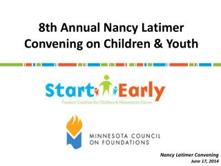 8th Annual Nancy Latimer Convening on Children & Youth