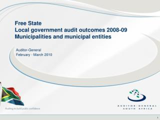 Free State Local government audit outcomes 2008-09 Municipalities and municipal entities