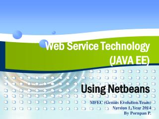 Web Service Technology  (JAVA EE) Using Netbeans