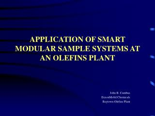 APPLICATION OF SMART MODULAR SAMPLE SYSTEMS AT AN OLEFINS PLANT