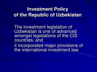 Investment Policy  of the Republic of Uzbekistan