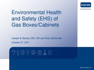 Environmental Health and Safety (EHS) of Gas Boxes/Cabinets