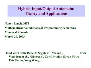 Hybrid Input/Output Automata: Theory and Applications