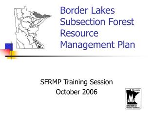 Border Lakes Subsection Forest Resource Management Plan