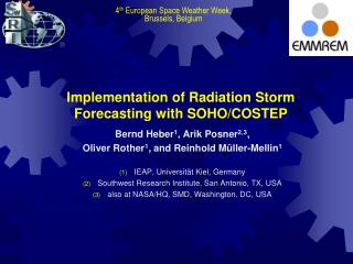 Implementation of Radiation Storm Forecasting with SOHO/COSTEP