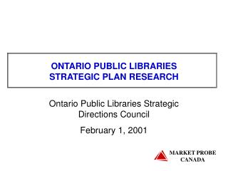 ONTARIO PUBLIC LIBRARIES  STRATEGIC PLAN RESEARCH