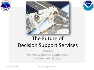The Future of  Decision Support Services