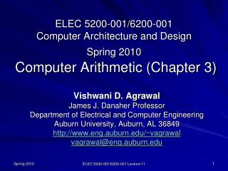 Vishwani D. Agrawal James J. Danaher Professor Department of Electrical and Computer Engineering