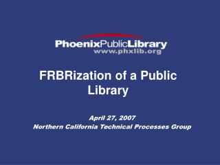 FRBRization of a Public Library