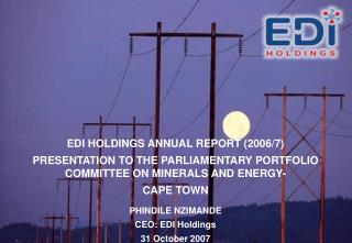 EDI HOLDINGS ANNUAL REPORT (2006/7)