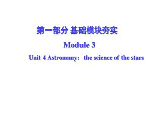 Unit 4 Astronomy : the science of the stars