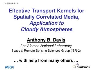 Effective Transport Kernels for Spatially Correlated Media, Application to  Cloudy Atmospheres