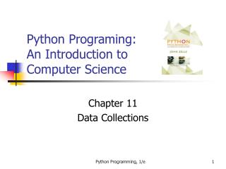 Python Programing: An Introduction to Computer Science