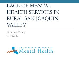 Lack of Mental Health Services in Rural San Joaquin Valley