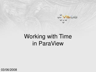 Working with Time in ParaView