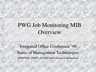 PWG Job Monitoring MIB Overview