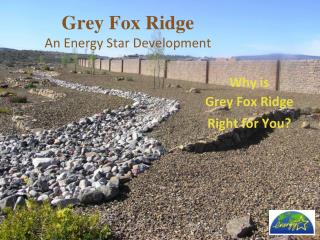 Grey Fox Ridge An Energy Star Development