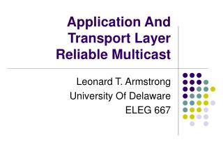 Application And Transport Layer Reliable Multicast