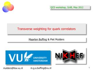 Transverse weighting for quark  correlators