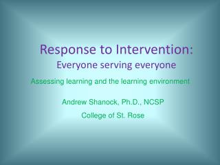 Response to Intervention:  Everyone serving everyone