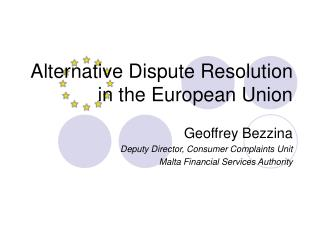 Alternative Dispute Resolution in the European Union