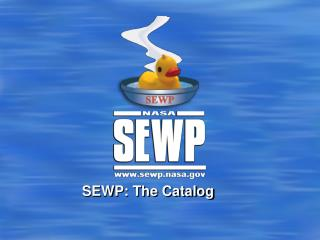 SEWP: The Catalog