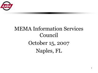 MEMA Information Services Council October 15, 2007 Naples, FL