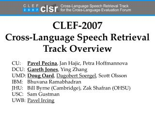 CLEF-2007 Cross-Language Speech Retrieval Track Overview