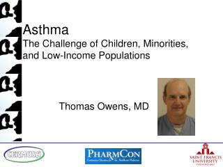 Asthma The Challenge of Children, Minorities, and Low-Income Populations