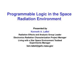 Programmable Logic in the Space Radiation Environment