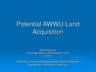 Potential AWWU Land Acquisition