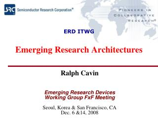 ERD ITWG Emerging Research Architectures