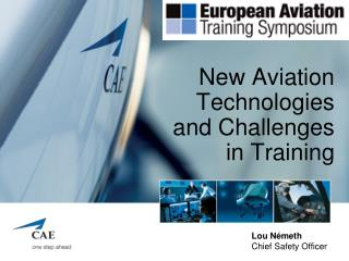 New Aviation Technologies and Challenges in Training