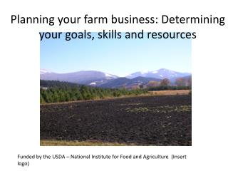 Planning your farm business: Determining your goals, skills and resources